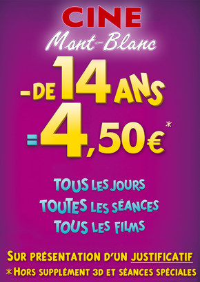 4.50� POUR LES - DE 14 ANS !