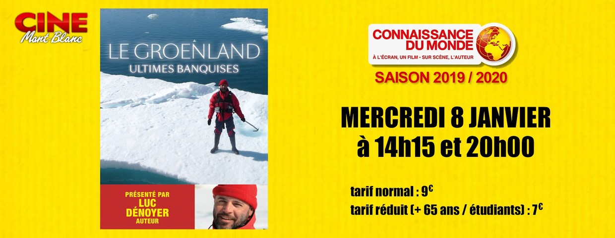 Photo du film LE GROENLAND, Ultimes Banquises
