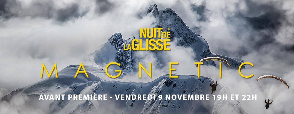 NUIT DE LA GLISSE - MAGNETIC